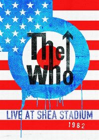 Cover The Who - Live At Shea Stadium 1982 [DVD]